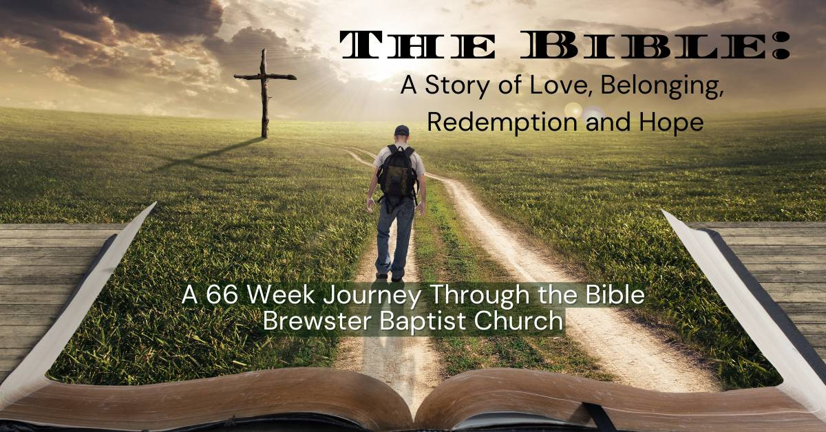 The Bible A Story of Love, Belonging, , Redemption and Hope
